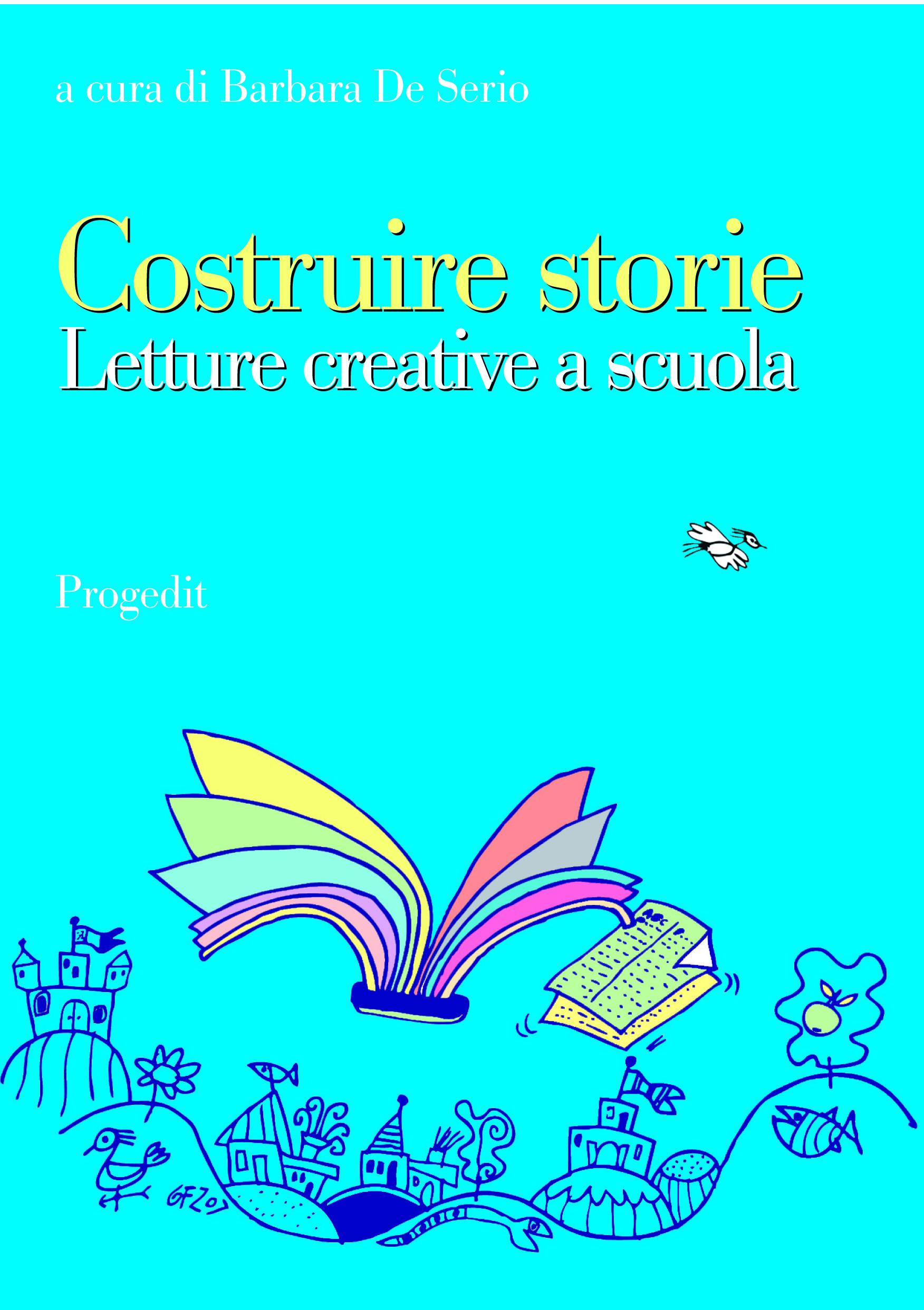 Costruire storie. Letture creative a scuola