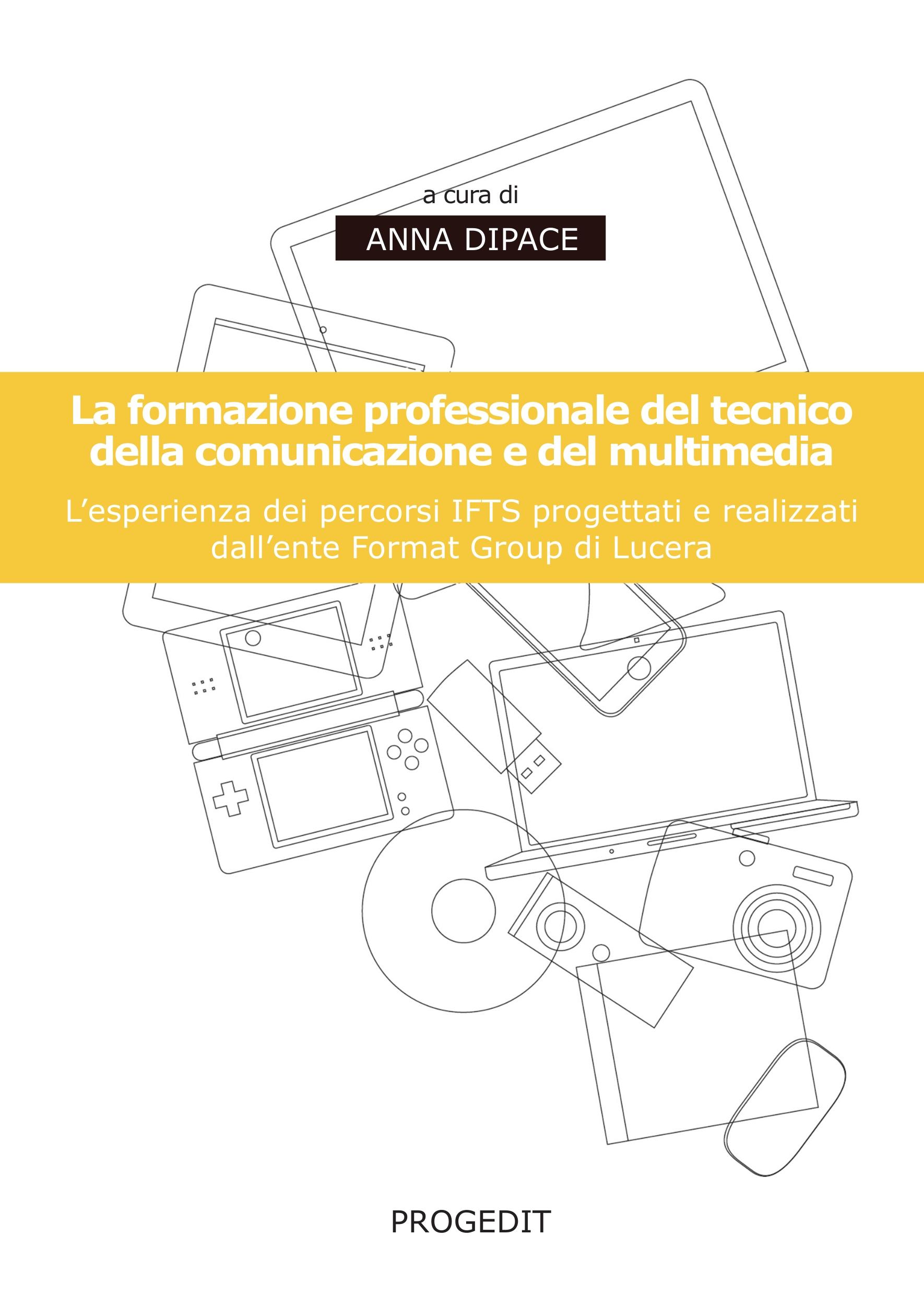La formazione professionale del tecnico della comunicazione e del multimedia