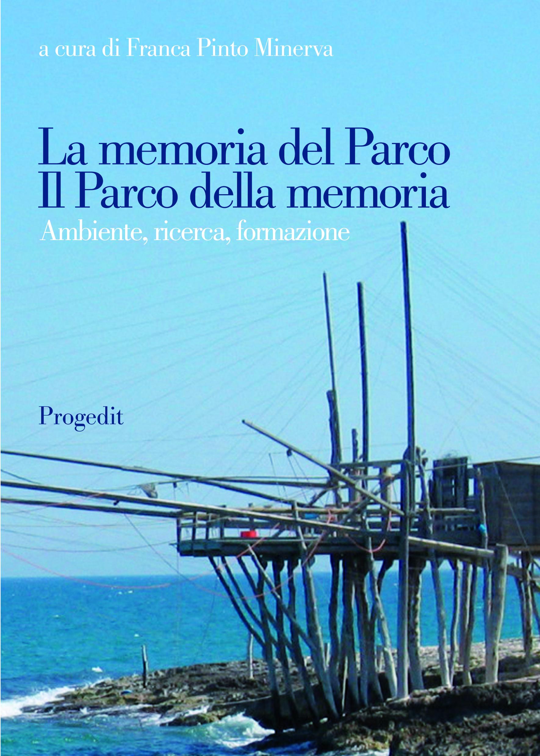 La memoria del Parco. Il Parco della memoria