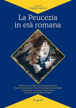 La Peucezia in età romana