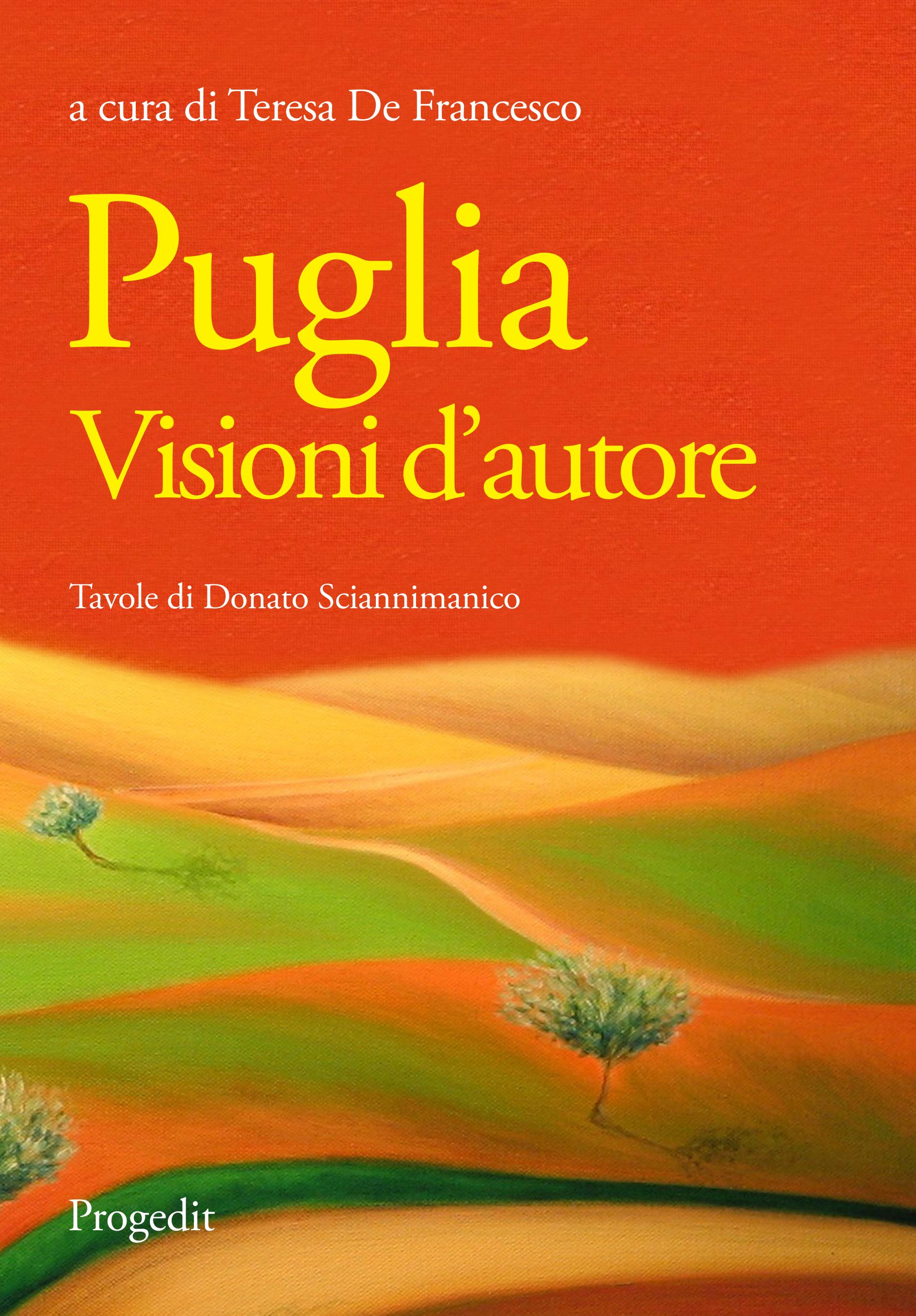 Puglia. Visioni d'autore