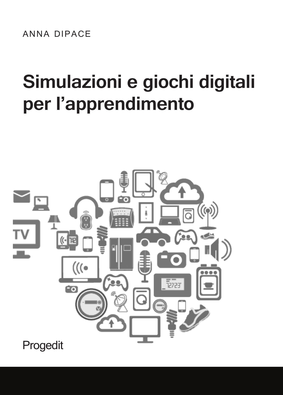 Simulazioni e giochi digitali per l'apprendimento
