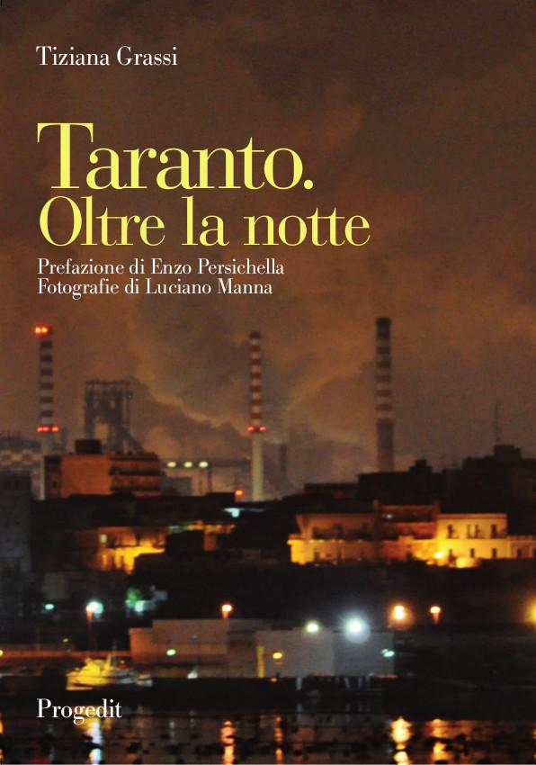 Taranto. Oltre la notte