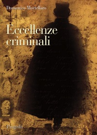 Eccellenze criminali