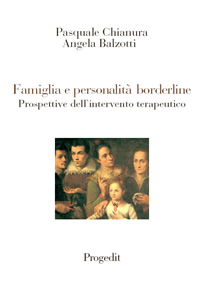 Famiglia e personalità borderline