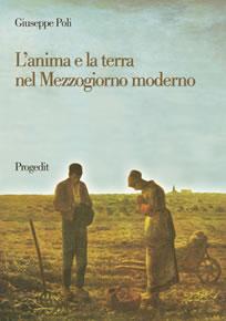 L'anima e la terra nel Mezzogiorno moderno