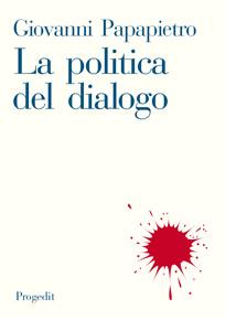 La politica del dialogo