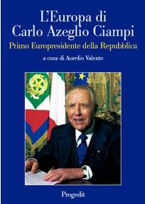 L'Europa di Carlo Azeglio Ciampi