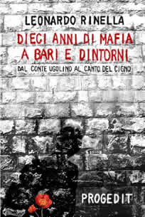 Dieci anni di mafia a Bari e dintorni